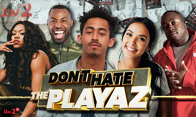 Promo image for Don't Hate the Playaz
